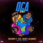 PsychoYP ft. Ycee, Dremo & Blaqbonez – Oga (Remix)
