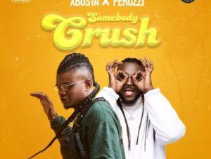 Xbusta Ft Peruzzi Somebody Crush Mp3 Download