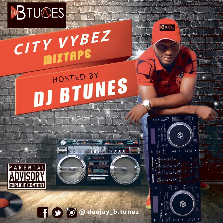DJ Btunes City Vybez Mixtape