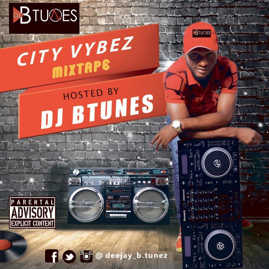 DJ Btunes City Vybez Mixtape