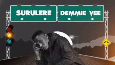 Demmie Vee Surulere Mp3 Download