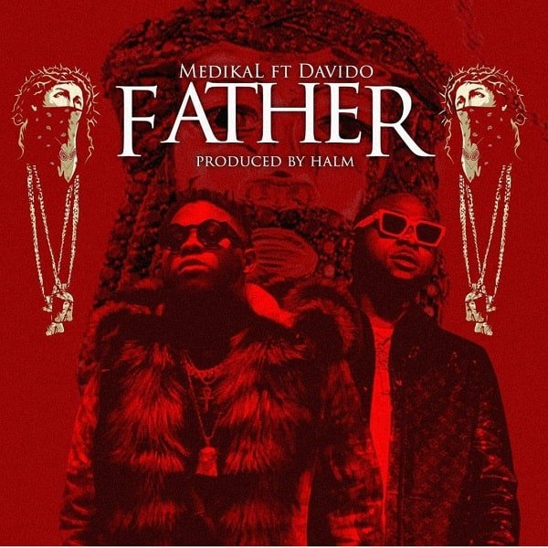 medikal father ft davido mp3 download