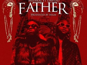 medikal father ft davido mp3 download