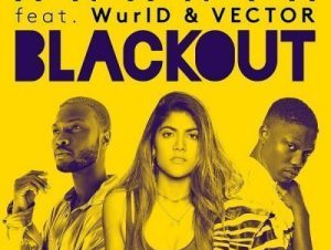 Ananya ft Vector & WurlD – Blackout Mp3 Download
