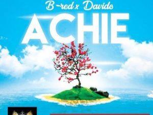 Achie by B-Red & Davido