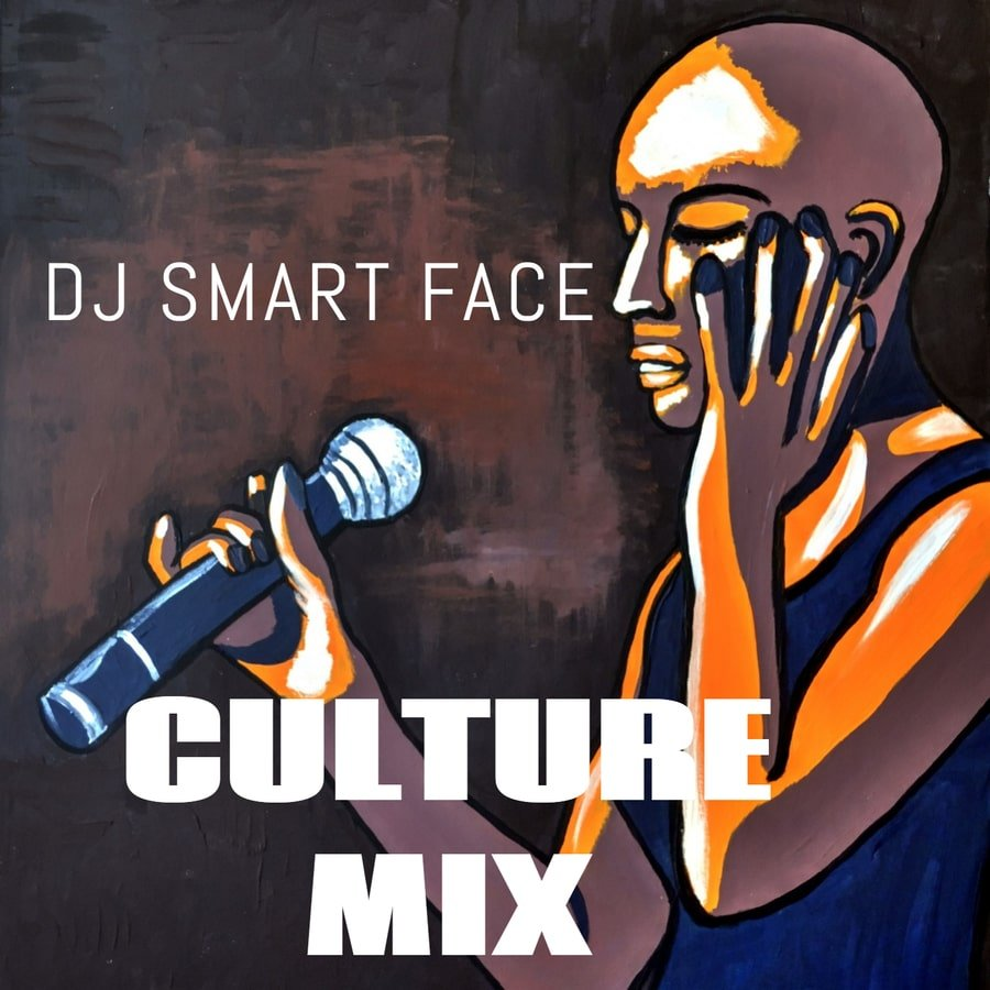 Culture Mix by DJ Smart Face