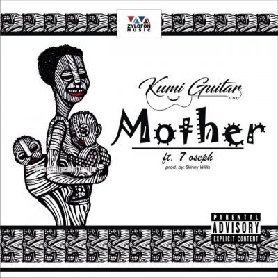 Kumi Guitar ft 7 Oseph – Beautiful Mother Mp3 Download