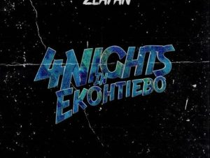 4 Days In Ekotieeboh by Zlatan