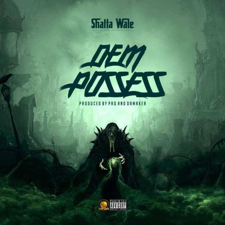 Shatta Wale Dem Possess Mp3 Download