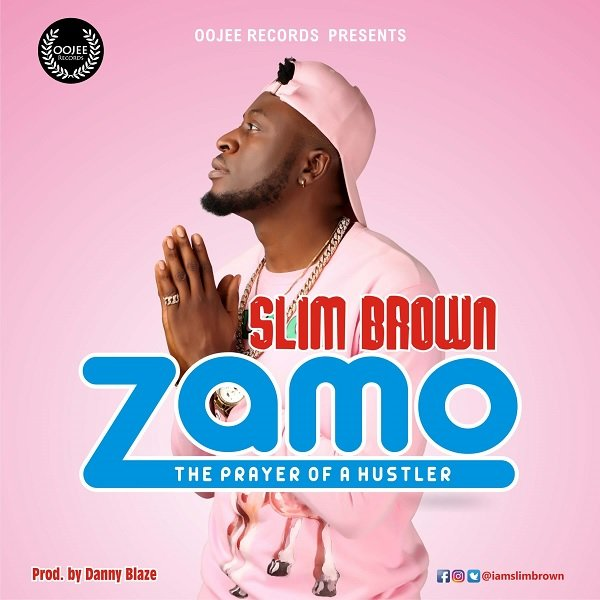 Zamo song by Slim Brown