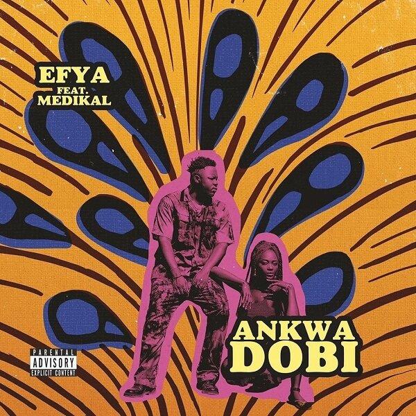 Ankwadobi by Efya & Medikal