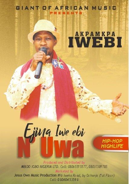 Akpamkpa Iwebi – Akaraaka (Mp3 Download)