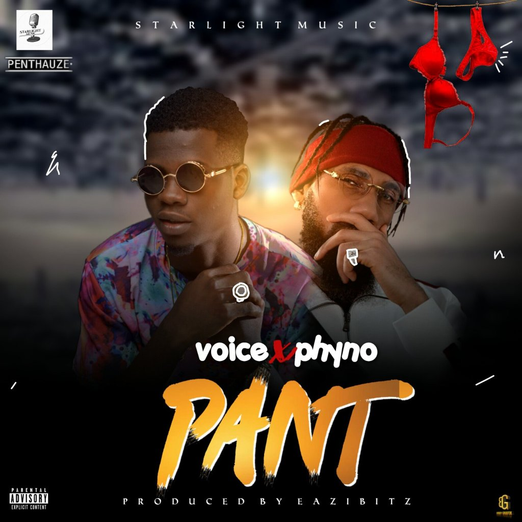 Pant by Voice & Phyno Mp3 Download