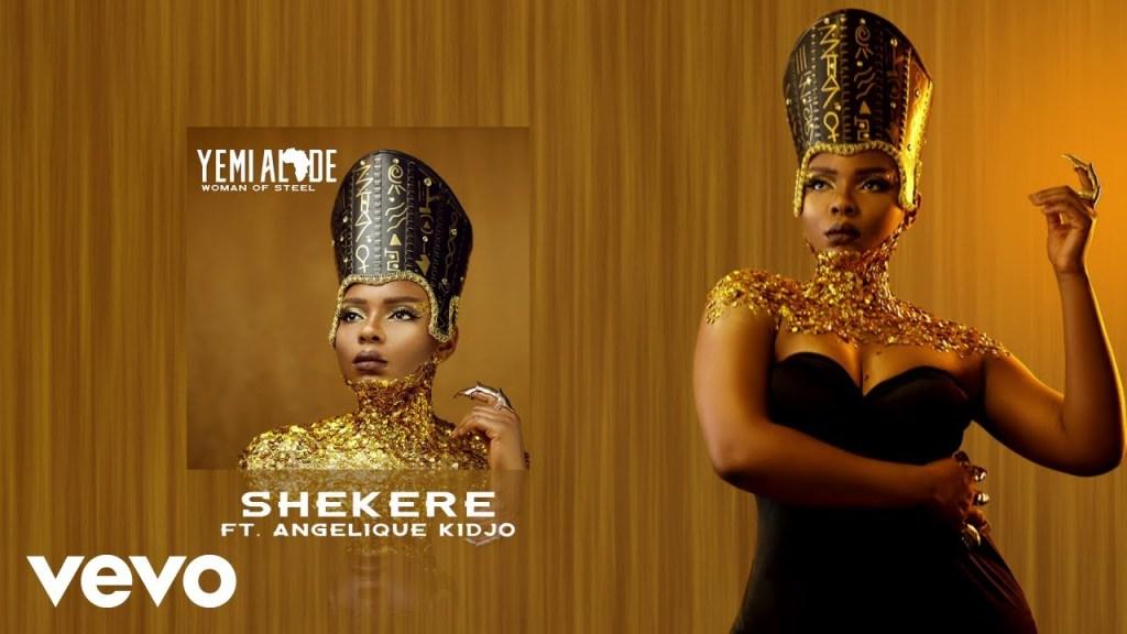 Shekere by Yemi Alade & Angélique Kidjo