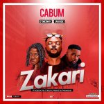Zakari by Cabum, Stonebwoy & Sarkodie