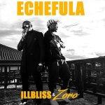 Echefula by IllBliss & Zoro