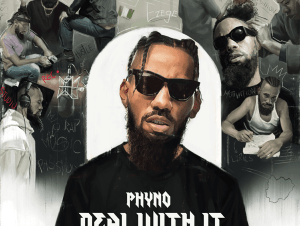 Phyno Deal With It Album Ep