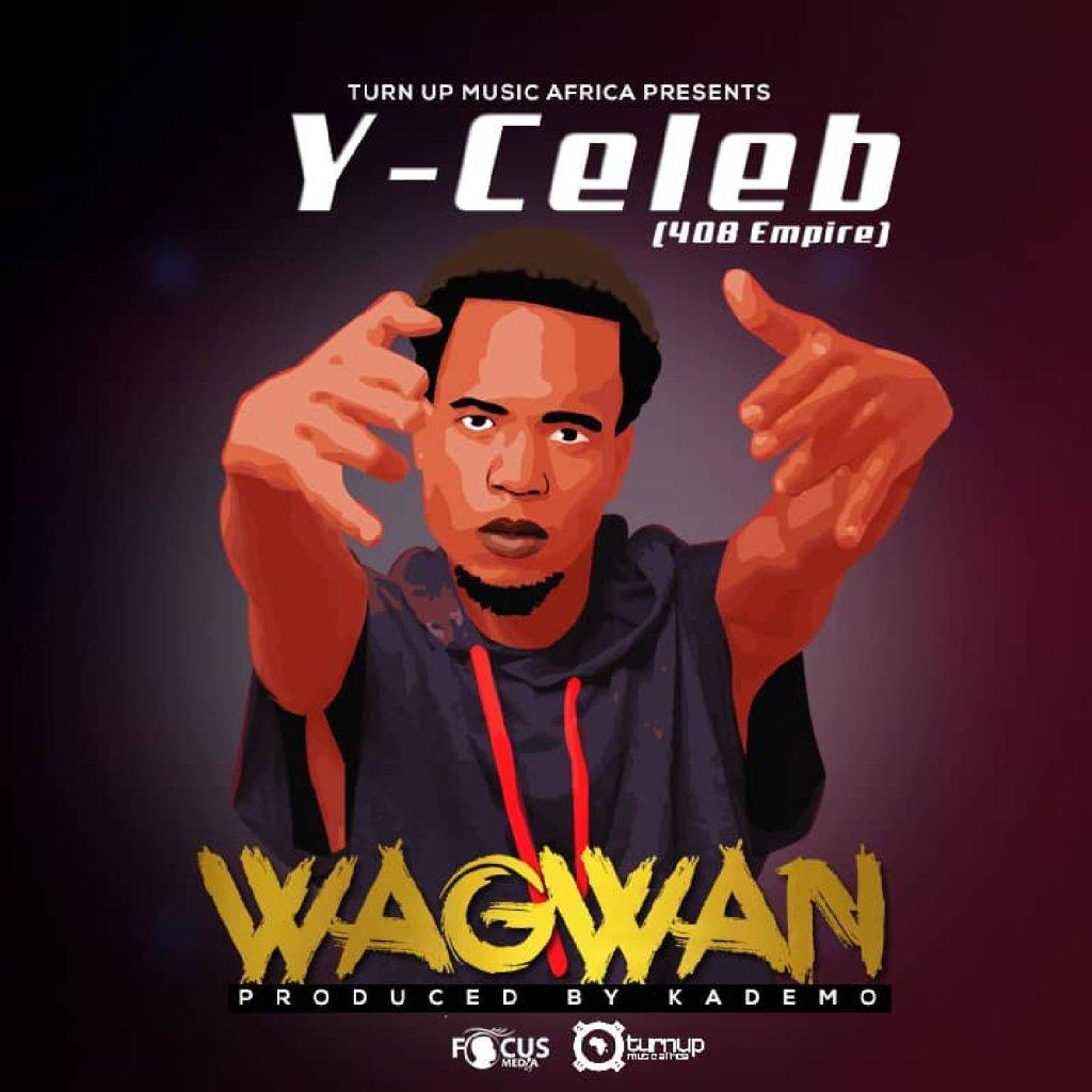 Wagwan by Y Celeb