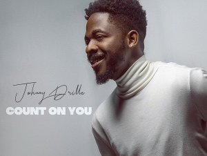 Count On You by Johnny Drille