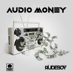 Audio Money by Rudeboy Mp3 Download