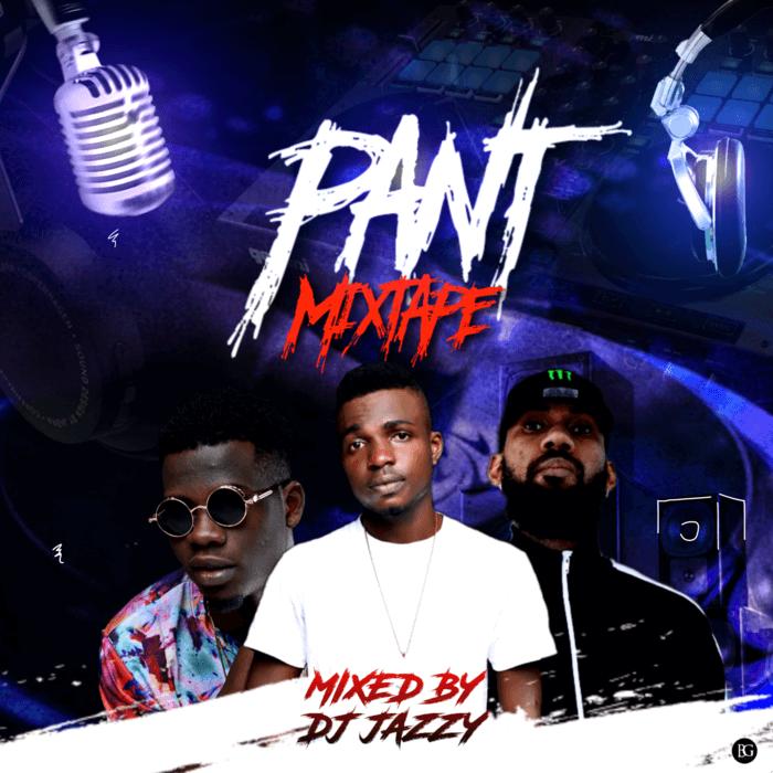 Pant Mix by DJ Jazzy