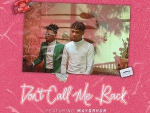 Don't Call Me Back by JoeBoy & Mayorkun Mp3 Download