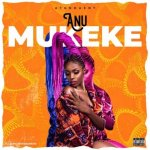 Mukeke is a song by Anu