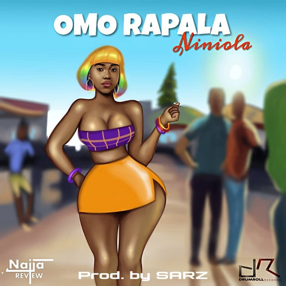 Niniola Omo Rapala Mp3 Download
