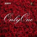 Only One by Peruzzi Mp3 Download