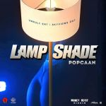 Lamp Shade by Popcaan – Mp3 Download