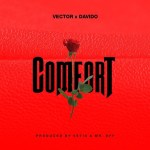 Comfortable by Vector & Davido