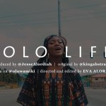 Solo Life is a song by Eva Alordiah