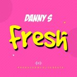 Danny S Fresh Freestyle