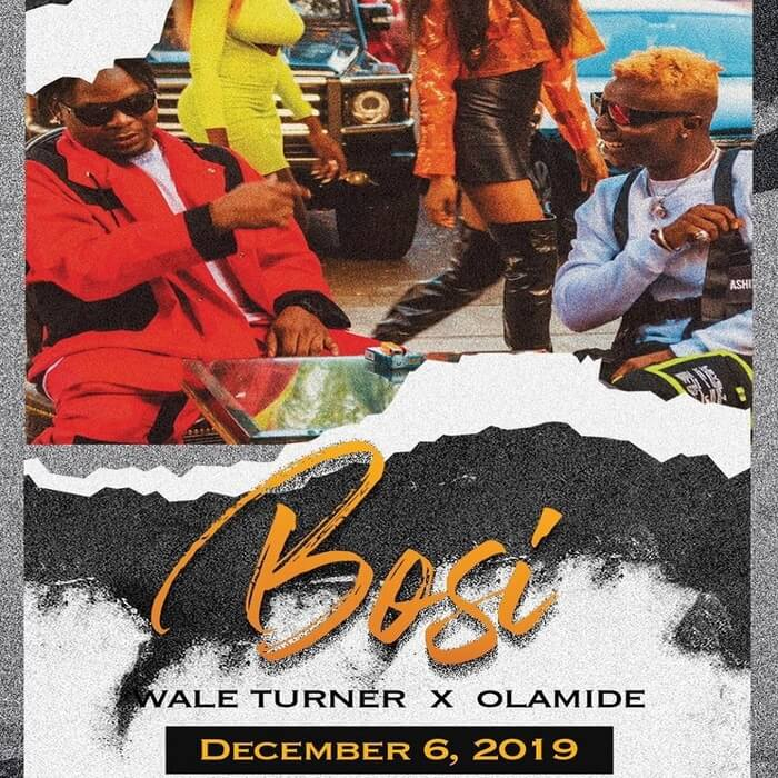 Wale Turner Bosi ft Olamide
