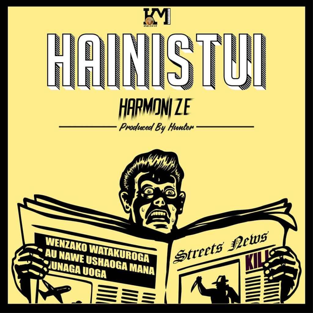 hainistui by harmonize mp3 download