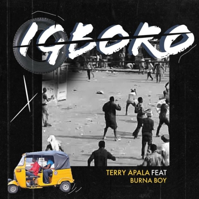 Igboro by Terry Apala & Burna Boy – Mp3 Download