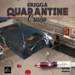 erigga quarantine cruise mp3 download