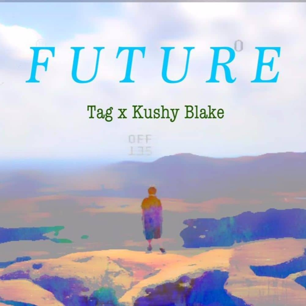 Kushy Blake X Tag Wanty - Future