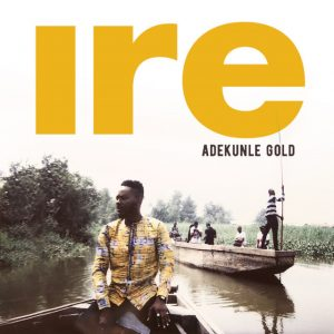 Adekunle Gold – Ire Picture Artwork 300x300 1