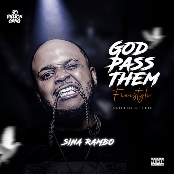Sina Rambo God Pass Them art