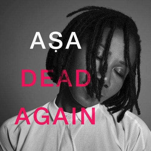 Asa Dead Again ART tooXclusive.com