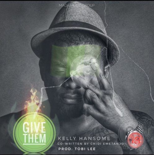 KellyHansome GiveThemSingle