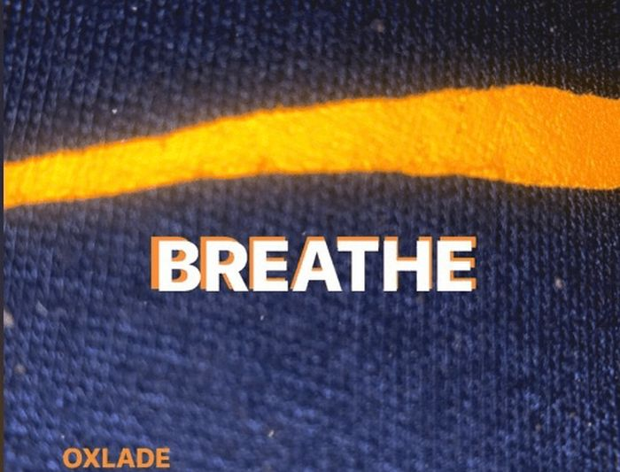 Oxlade Breathe
