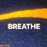 Oxlade Breathe