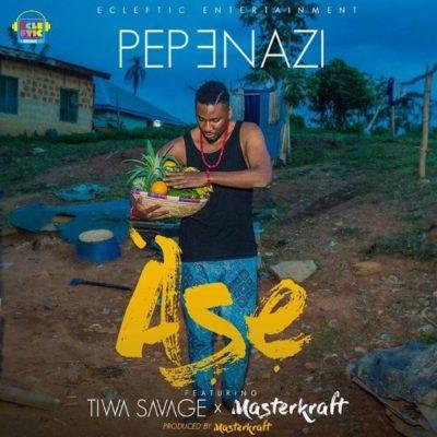 Pepenazi ft Tiwa Savage x Masterkraft Ase mp3 image