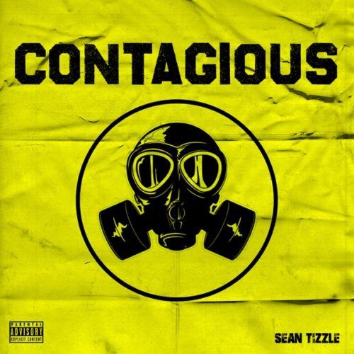 Sean Tizzle Contagious artwork