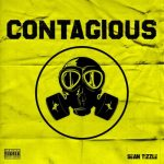 Sean Tizzle Contagious artwork