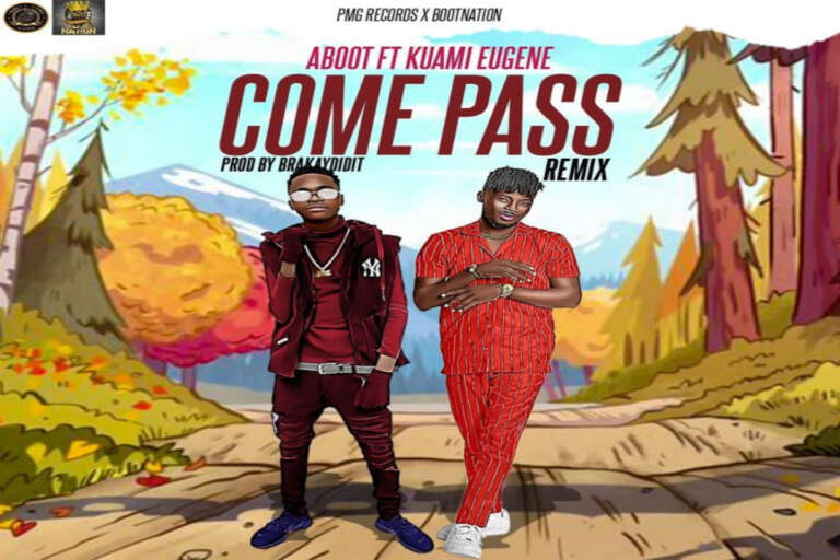 Aboot ft Kuami Eugene– Come Pass Remix 768x512 1