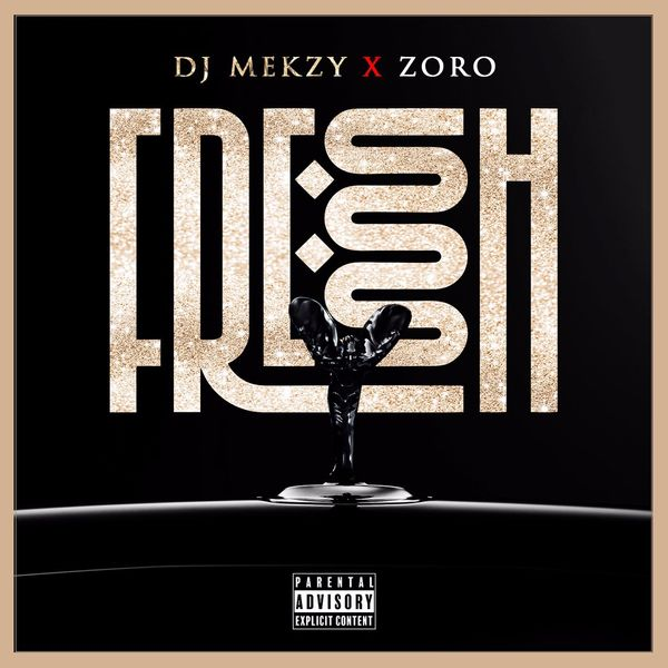DJ Mekzy ft Zoro Fresh Ibo Boy