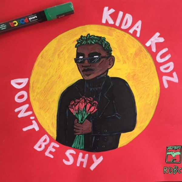 Kida Kudz Dont Be Shy